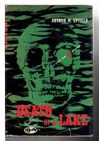 DEATH OF A LAKE. by Upfield, Arthur (1890-1964)