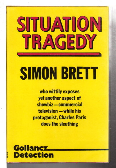 SITUATION TRAGEDY. by Brett, Simon.