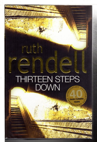 THIRTEEN STEPS DOWN. by Rendell, Ruth.