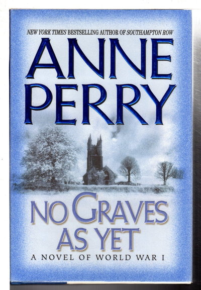 NO GRAVES AS YET. by Perry, Anne.