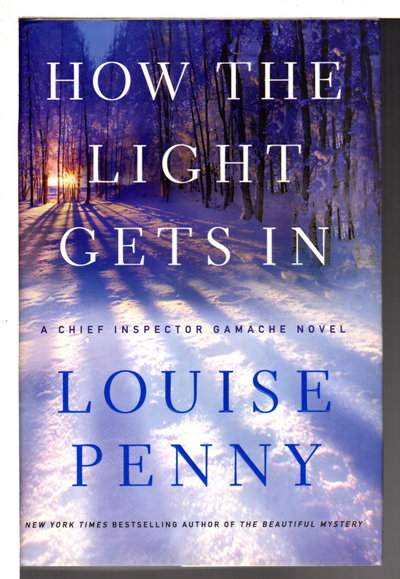 HOW THE LIGHT GETS IN. by Penny, Louise.