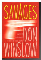 SAVAGES. by Winslow, Don.