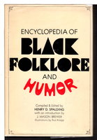 ENCYCLOPEDIA OF BLACK FOLKLORE AND HUMOR. by Spalding, Henry D., editor. Introduction by J. Mason Brewer.