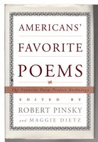 AMERICANS' FAVORITE POEMS: The Favorite Poems Project Anthology. by Pinsky, Robert and Maggie Dietz, editors.