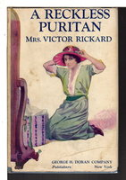 A RECKLESS PURITAN. by Rickard, Mrs. Victor (Jessie Louise Rickard (1876 -1963)