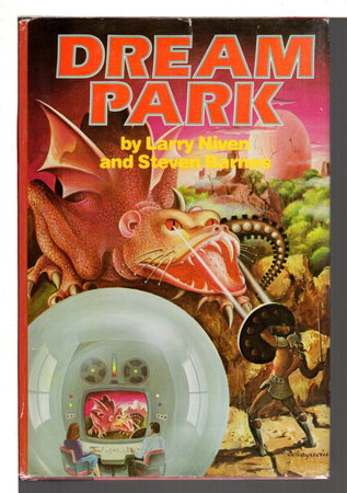 DREAM PARK. by Barnes, Steven and Niven, Larry.