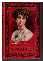 A MADCAP. by Meade. Mrs. L. T.