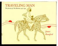 TRAVELING MAN: The Journey of Ibn Battuta, 1325-1354. by Rumford, James.