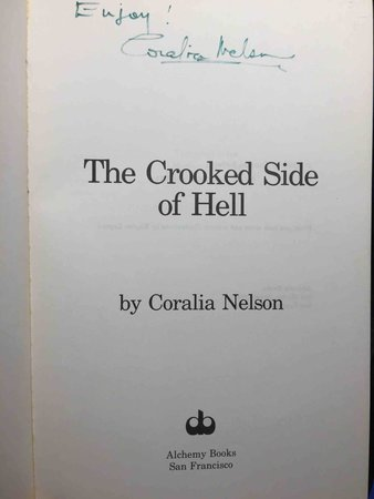 THE CROOKED SIDE OF HELL. by Nelson, Coralia.