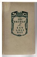 THE BRIDGE OF SAN LUIS REY. by Wilder, Thornton.