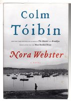 NORA WEBSTER. by Toibin, Colm.