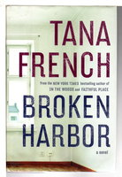 BROKEN HARBOR. by French, Tana.