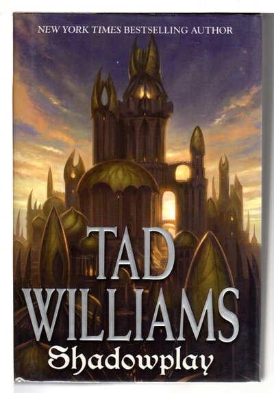 SHADOWPLAY, Volume Two of Shadowmarch. by Williams, Tad.