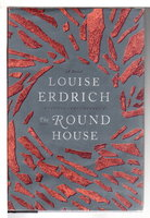 THE ROUND HOUSE. by Erdrich, Louise.
