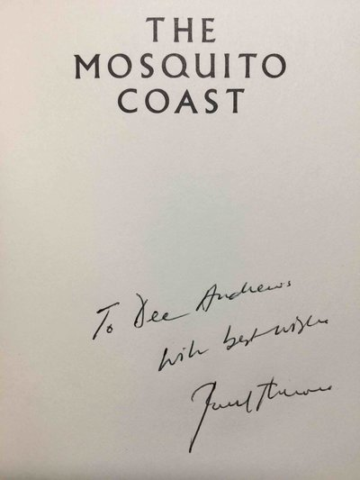 THE MOSQUITO COAST. by Theroux, Paul.