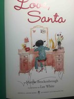 LOVE, SANTA. by Brockenbrough, Martha, illustrated by Lee White.