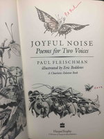 JOYFUL NOISE: Poems for Two Voices. by Fleischman, Paul (illustrated by Eric Beddows.)