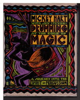 DRUMMING AT THE EDGE OF MAGIC: A Journey into the Spirit of Percussion. by Hart, Mickey with Jay Stevens.