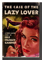THE CASE OF THE LAZY LOVER. by Gardner, Erle Stanley.