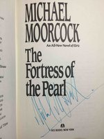 THE FORTRESS OF THE PEARL: An All-New Novel of Elric. by Moorcock, Michael.