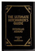 THE ULTIMATE HITCHHIKER'S GUIDE: Six Stories, Complete and Unabridged. by Adams, Douglas.