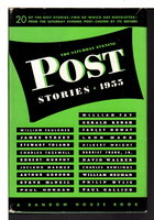 THE SATURDAY EVENING POST STORIES, 1955. by Faulkner, William; Gerald Kersh, Paul Gallico and others.