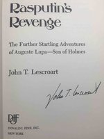 RASPUTIN'S REVENGE: The Further Startling Adventures of Auguste Lupa - Son of Holmes.  by Lescroart, John T.