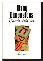 MANY DIMENSIONS. by Williams, Charles (1886-1945)