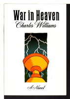 WAR IN HEAVEN. by Williams, Charles (1886-1945)