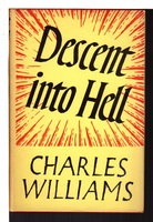 DESCENT INTO HELL . by Williams, Charles.