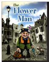 THE FLOWER MAN. by Ludy, Mark.