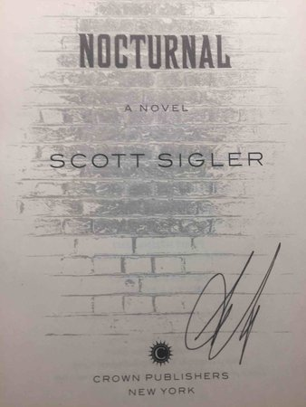 NOCTURNAL: A Novel. by Sigler, Scott.