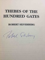 THEBES OF THE HUNDRED GATES. by Silverberg, Robert.