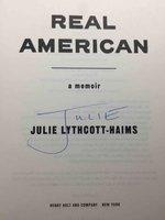REAL AMERICAN: A Memoir. by Lythcott-Haims, Julie.