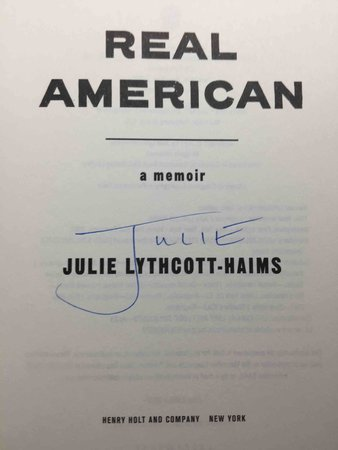 REAL AMERICAN: A Memoir. by Lythcott-Haims, Julie.