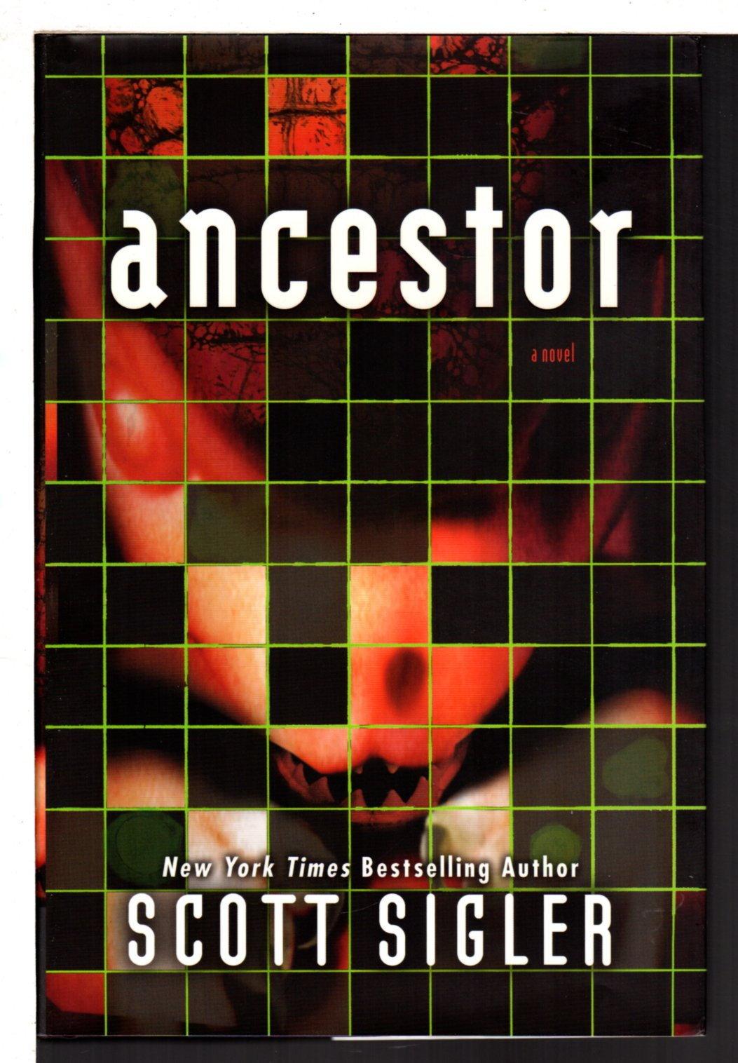 SIGLER, SCOTT. - ANCESTOR: A Novel