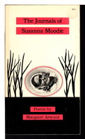 THE JOURNALS OF SUSANNA MOODIE by Atwood, Margaret