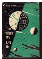 THE CLOCK WE LIVE ON. by Asimov, Isaac.