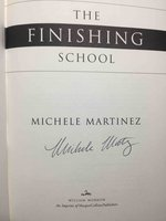 THE FINISHING SCHOOL. by Martinez, Michele.