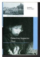 DETECTIVE INSPECTOR HUSS. by Tursten, Helene.