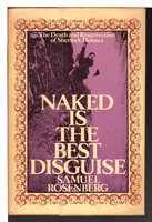 NAKED IS THE BEST DISGUISE: The Death and Resurrection of Sherlock Holmes . by Rosenberg, Samuel.