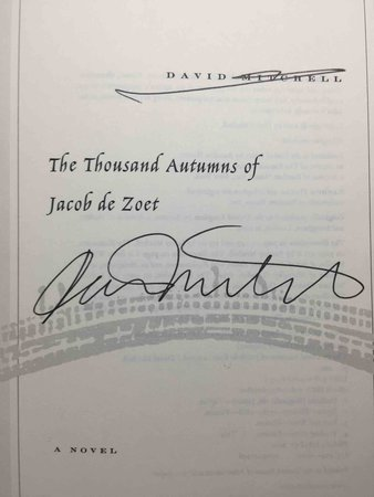THE THOUSAND AUTUMNS OF JACOB DE ZOET. by Mitchell, David.