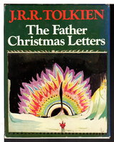 THE FATHER CHRISTMAS LETTERS. by Tolkien, J. R. R.; edited by Baillie Tolkien.
