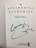 THE ACCIDENTAL ALCHEMIST. by Pandian, Gigi.