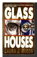 GLASS HOUSES. by Mixon, Laura J.