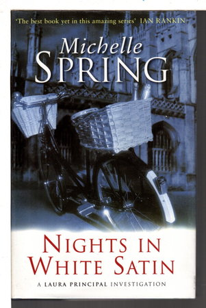 NIGHTS IN WHITE SATIN. by Spring, Michelle.