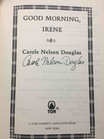 GOOD MORNING, IRENE. by Douglas, Carole Nelson.