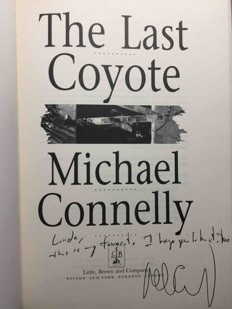 THE LAST COYOTE. by Connelly, Michael.