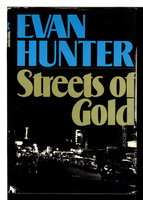 STREETS OF GOLD. by Hunter, Evan.