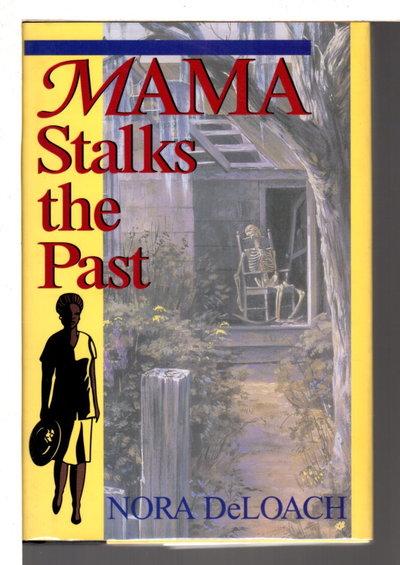 MAMA STALKS THE PAST. by DeLoach, Nora.